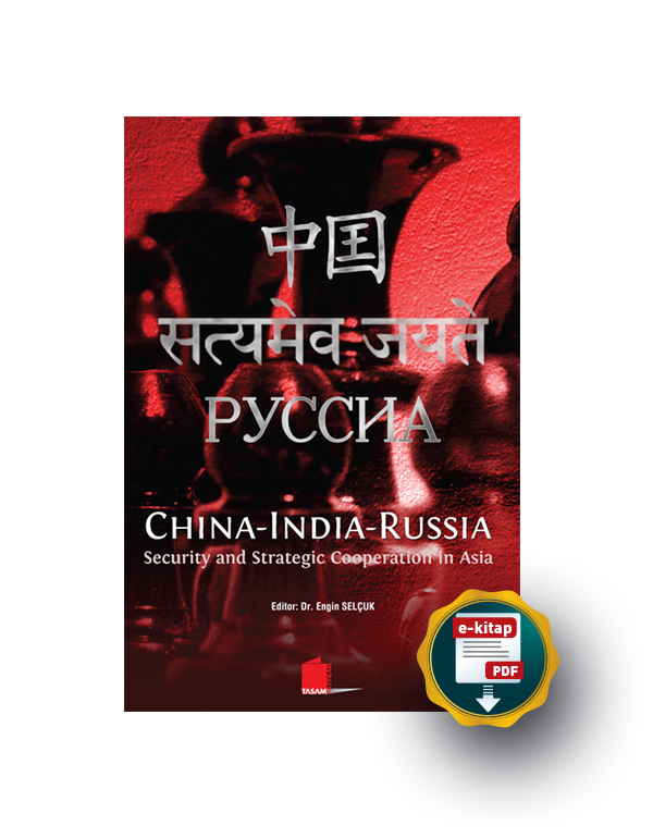 China-India-Russia, Security and Strategic Cooperation in Asia