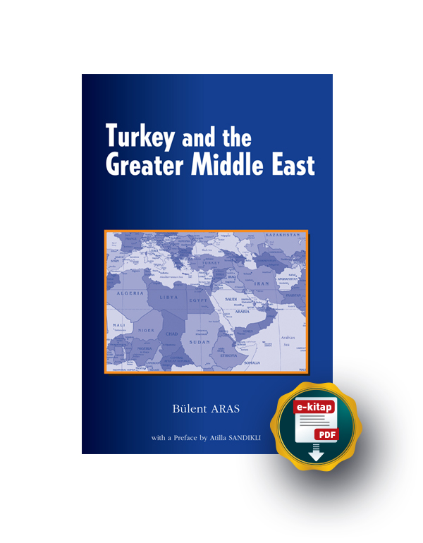 Turkey and the Greater Middle East